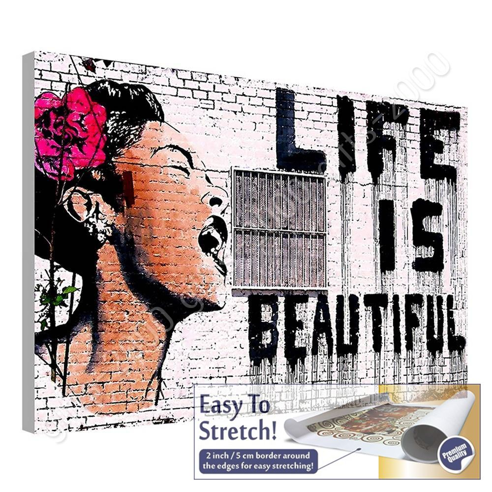 Life Is Beautiful By Banksy Canvas